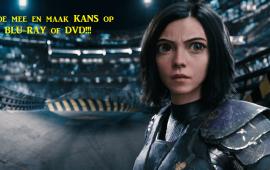 DVD/Blu-Ray actie Alita Battle Angel ( Nu overal verkrijgbaar)